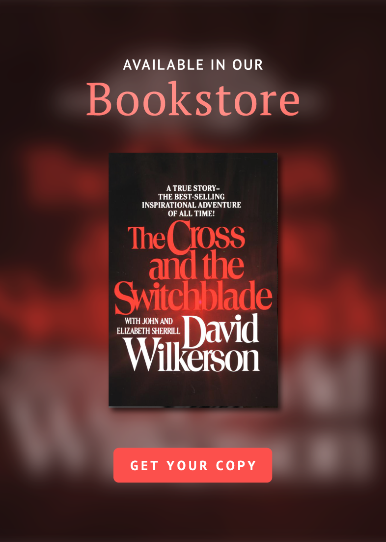 Now Available In Our Bookstore: The Cross and the Switchblade by David Wilkerson - Get Your Copy Now