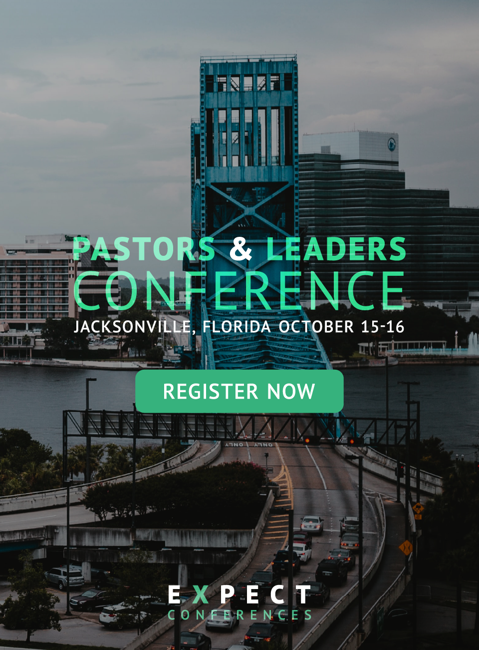 PASTORS & LEADERS CONFERENCE - Jacksonville, Florida October 15-16