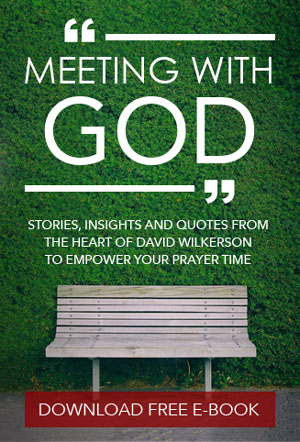 Meeting With God - Stories and Insights from the Heart of David Wilkerson